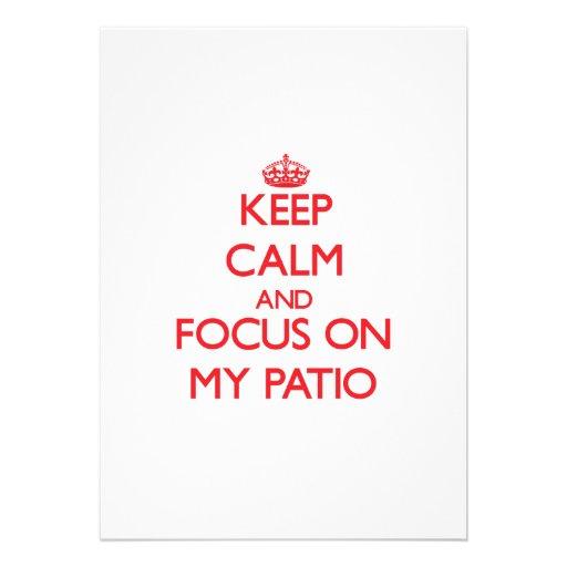 Keep Calm and focus on My Patio Custom Announcements