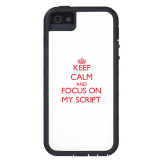 Keep Calm and focus on My Script iPhone 5 Cases