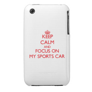 Keep Calm and focus on My Sports Car iPhone 3 Covers