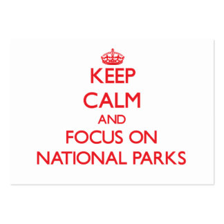 Keep Calm and focus on National Parks Business Card