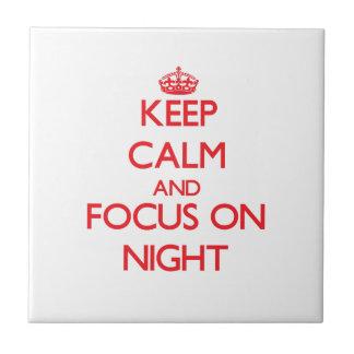 Keep Calm and focus on Night Ceramic Tile