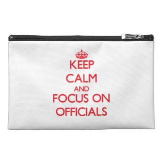 kEEP cALM AND FOCUS ON oFFICIALS Travel Accessories Bag