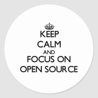 Keep calm and focus on Open Source Classic Round Sticker