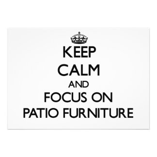 Keep Calm and focus on Patio Furniture Personalized Invites