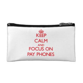Keep Calm and focus on Pay Phones Makeup Bags