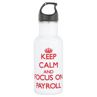 Keep Calm and focus on Payroll