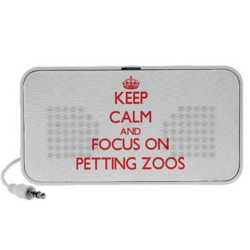 Keep Calm and focus on Petting Zoos iPhone Speakers