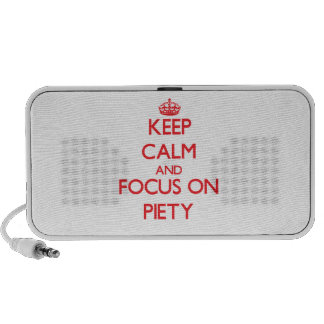 Keep Calm and focus on Piety Portable Speaker