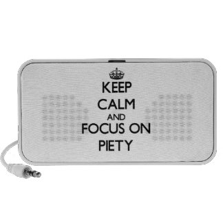 Keep Calm and focus on Piety iPod Speakers