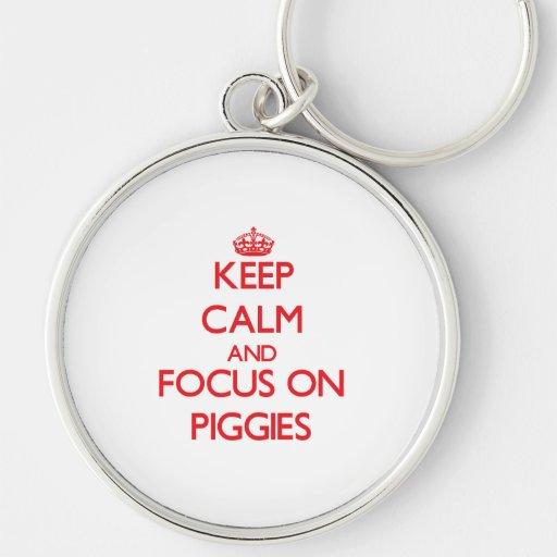 Keep Calm and focus on Piggies Key Chain