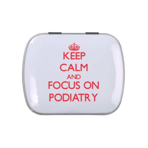 Keep Calm and focus on Podiatry Jelly Belly Tin