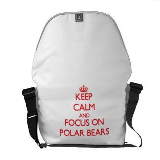 Keep Calm and focus on Polar Bears Messenger Bags