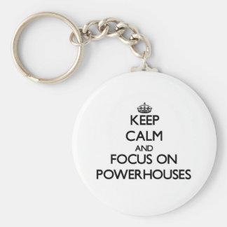 Keep Calm and focus on Powerhouses Keychain