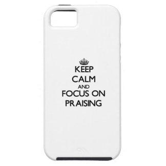 Keep Calm and focus on Praising iPhone 5 Case