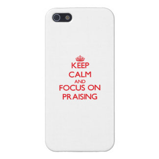 Keep Calm and focus on Praising iPhone 5/5S Covers