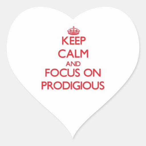 Keep Calm and focus on Prodigious Sticker