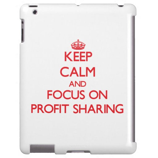 Keep Calm and focus on Profit Sharing