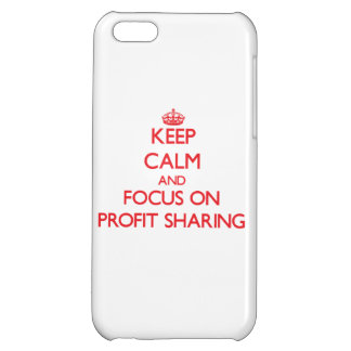 Keep Calm and focus on Profit Sharing iPhone 5C Case