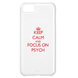 Keep Calm and focus on Psych iPhone 5C Cases