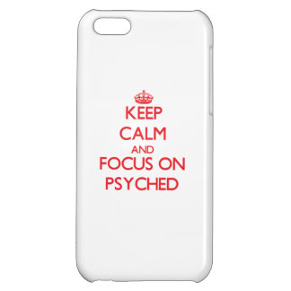 Keep Calm and focus on Psyched Case For iPhone 5C