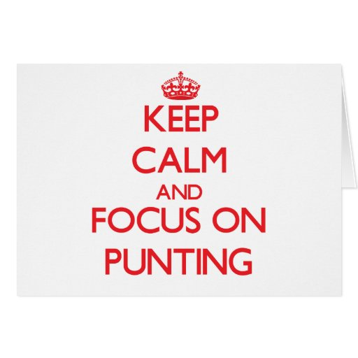 Keep Calm and focus on Punting Greeting Cards