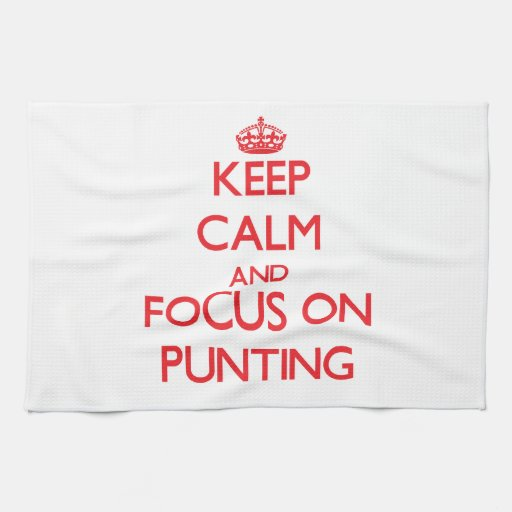 Keep Calm and focus on Punting Hand Towel