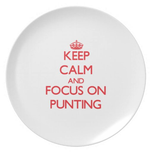 Keep Calm and focus on Punting Party Plate