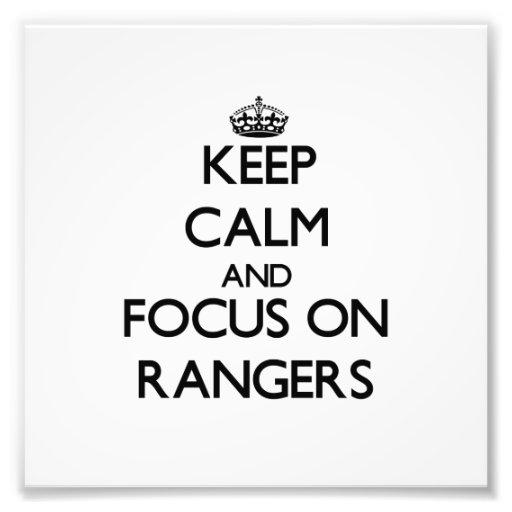 Keep Calm and focus on Rangers Photo Art