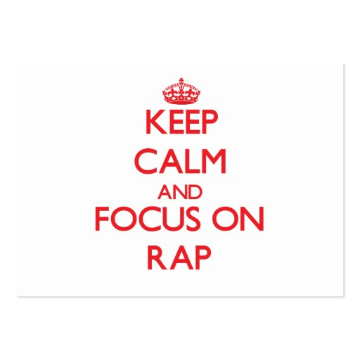 Keep Calm and focus on Rap Business Card Template
