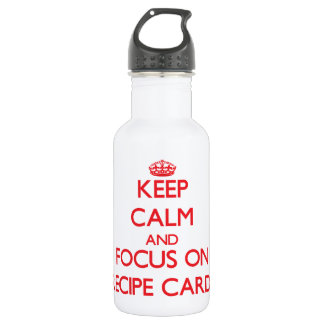 Keep Calm and focus on Recipe Cards 18oz Water Bottle
