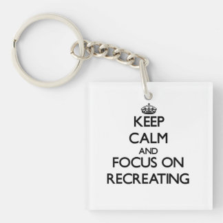 Keep Calm and focus on Recreating Keychain