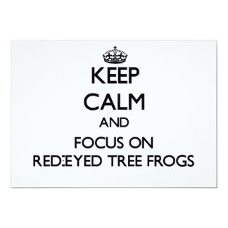 Keep calm and focus on Red-Eyed Tree Frogs Custom Announcements
