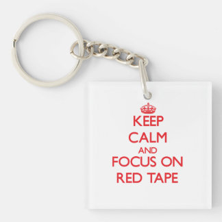 Keep Calm and focus on Red Tape Square Acrylic Keychain