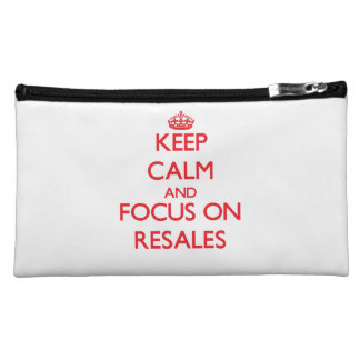 Keep Calm and focus on Resales Cosmetic Bag