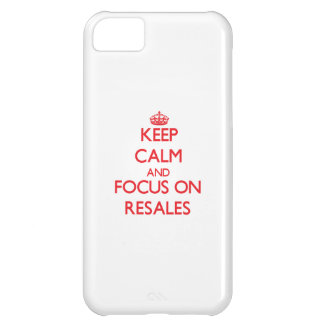 Keep Calm and focus on Resales iPhone 5C Cases