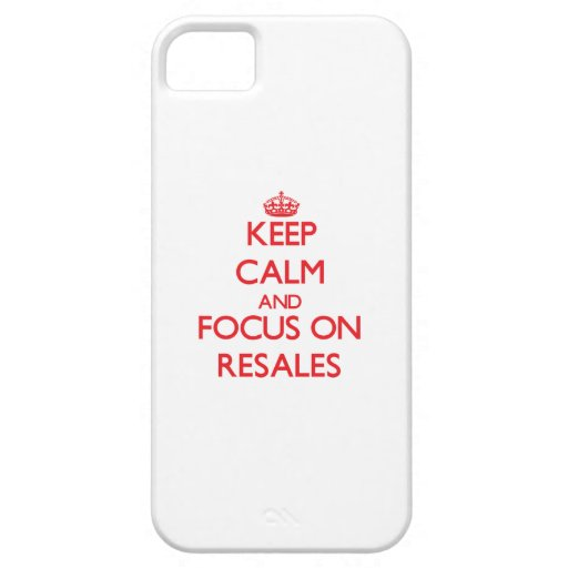 Keep Calm and focus on Resales iPhone 5/5S Cover