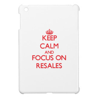 Keep Calm and focus on Resales iPad Mini Covers