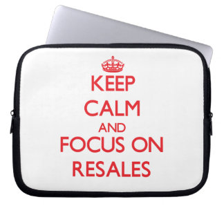 Keep Calm and focus on Resales Laptop Computer Sleeves
