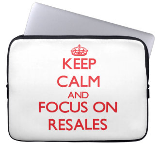 Keep Calm and focus on Resales Laptop Computer Sleeve
