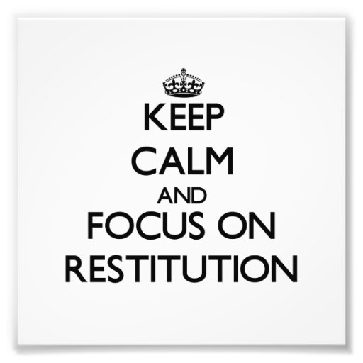 Keep Calm and focus on Restitution Photographic Print