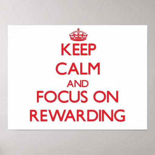 Keep Calm and focus on Rewarding Print