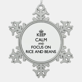 Keep Calm and focus on Rice And Beans Snowflake Pewter Christmas Ornament