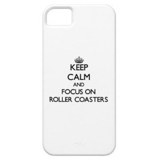 Keep Calm and focus on Roller Coasters iPhone 5 Case