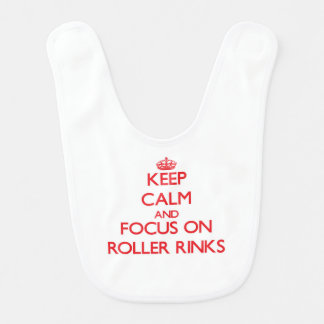 Keep Calm and focus on Roller Rinks Bib