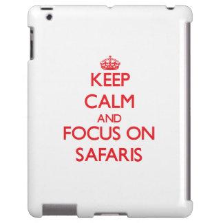 Keep Calm and focus on Safaris