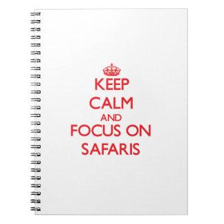 Keep Calm and focus on Safaris Spiral Notebook