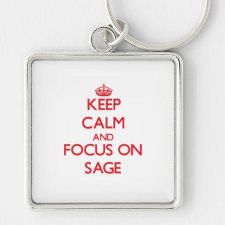 Keep Calm and focus on Sage Key Chain
