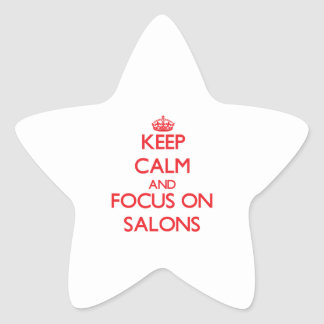 Keep Calm and focus on Salons Sticker