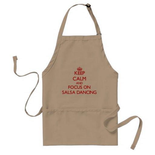 Keep Calm and focus on Salsa Dancing Apron