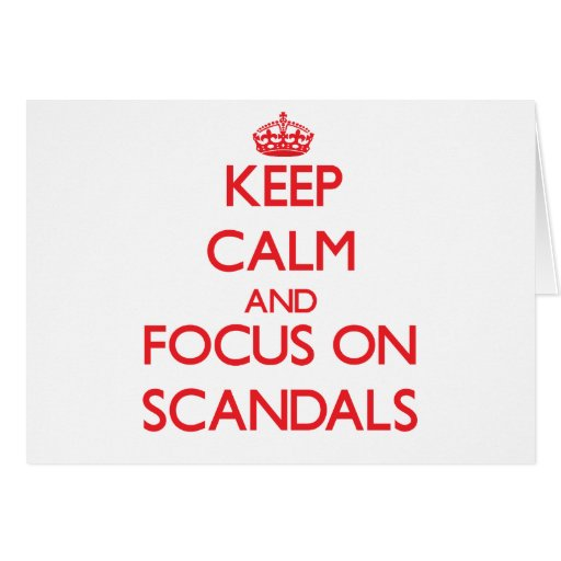 Keep Calm and focus on Scandals Card